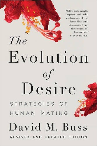 The Evolution of Desire:Strategies of Human Mating