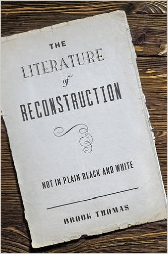 The Literature of Reconstruction: Not in Plain Black and White