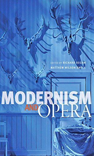 Modernism and Opera