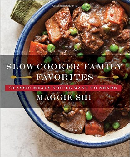 Slow Cooker Family Favorites : Classic Meals You'll Want to Share