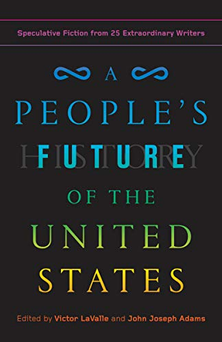 Charlie Jane Anders, Lesley Nneka Arimah & Charles Yu, Authors of A People's Future of the United States Book