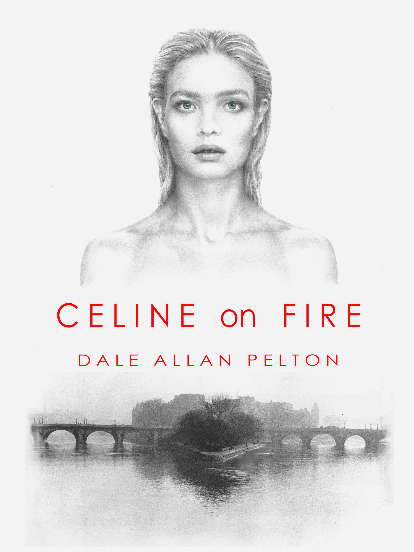 Celine on Fire