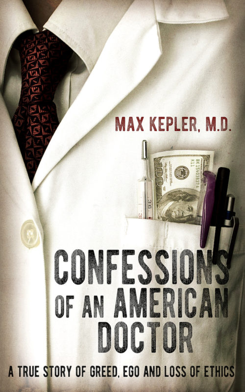 Confessions of an American Doctor