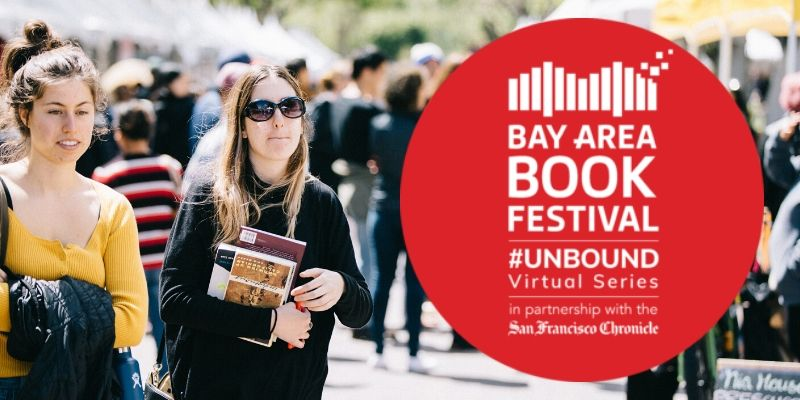 Bay Area Book Festival #Unbound: Chat with Authors from Your Living Room