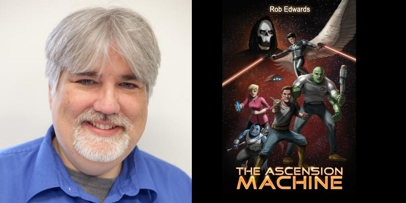 Interview with Rob Edwards, Author of The Ascension Machine