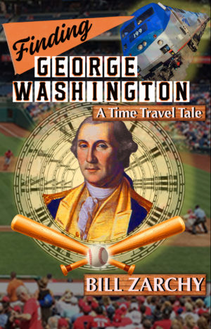 Finding George Washington: A Time Travel Tale