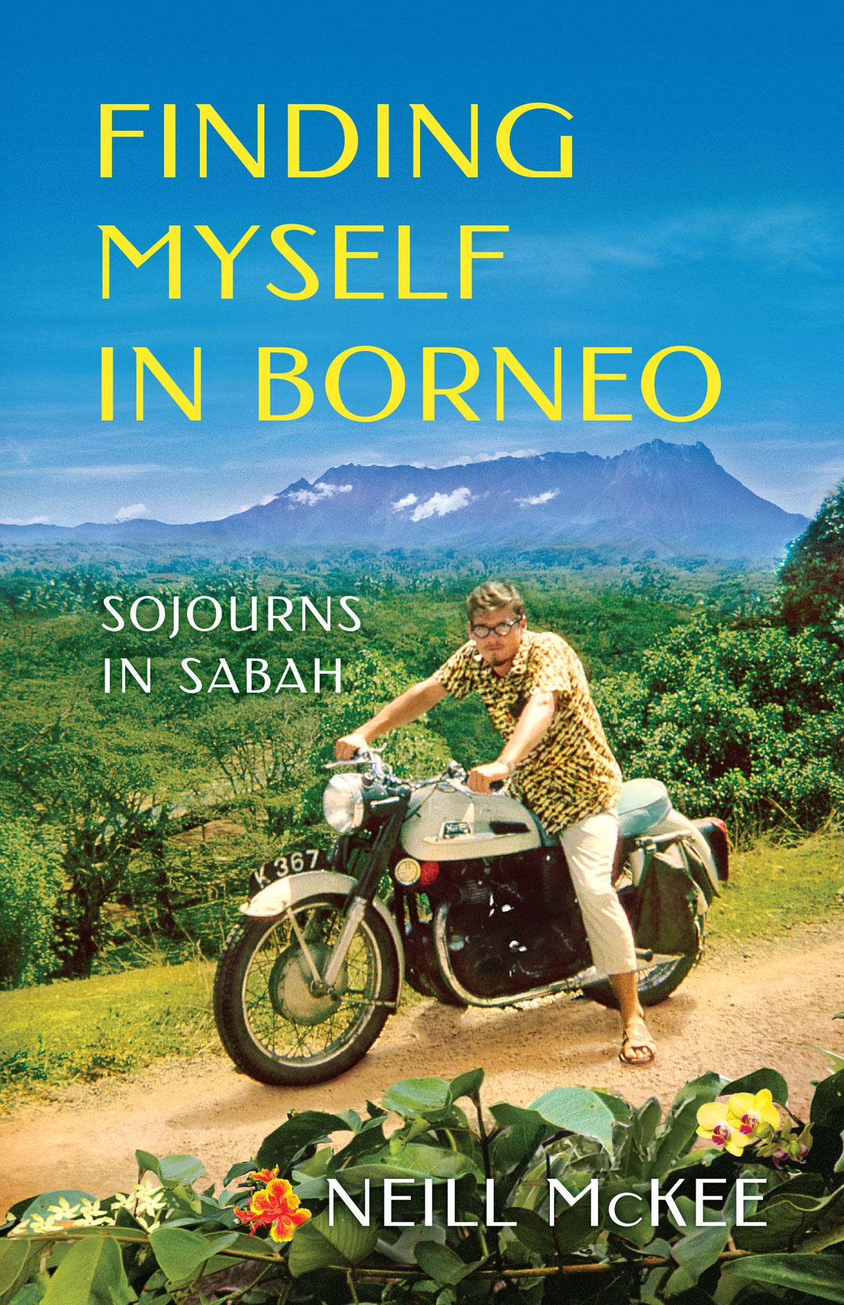 Finding Myself in Borneo: Sojourns in Sabah
