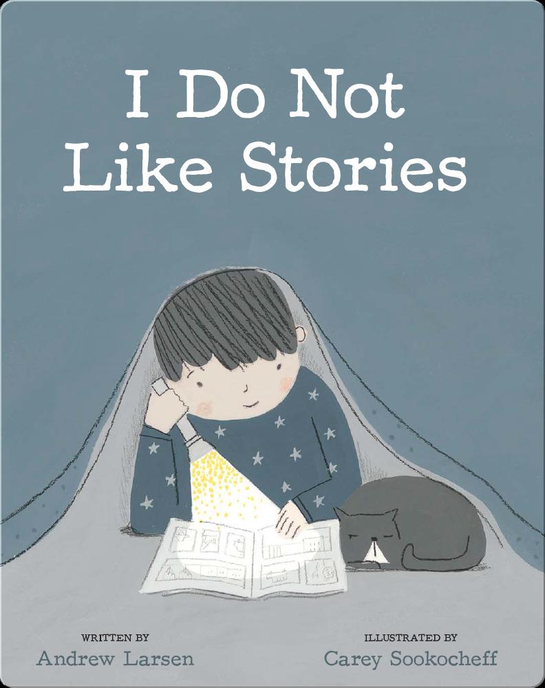 I Do Not Like Stories