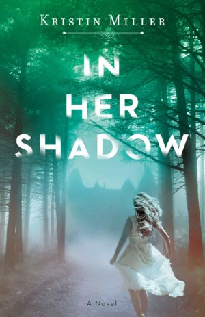 In Her Shadow: A Novel