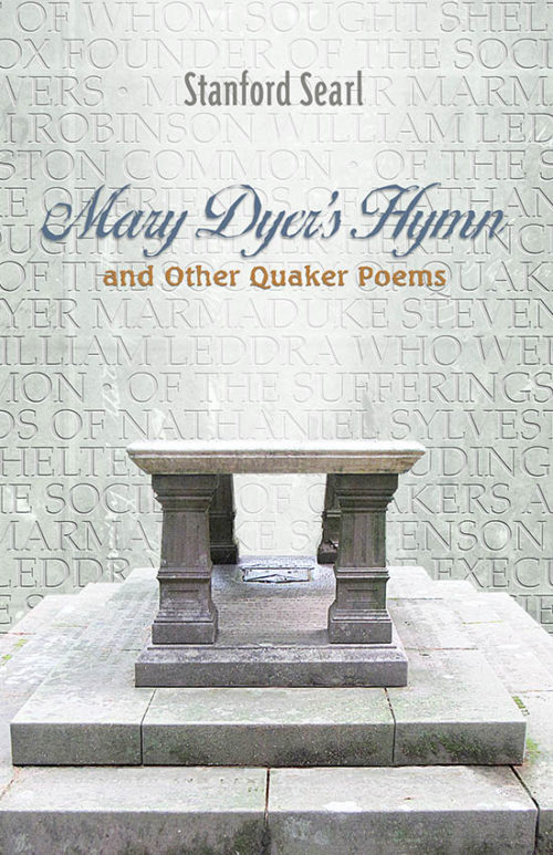 Mary Dyer's Hymn and other Quaker Poems