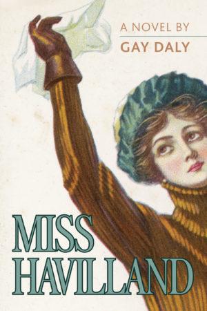 Miss Havilland, A Novel