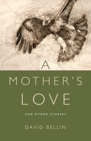 A Mother's Love and Other Stories