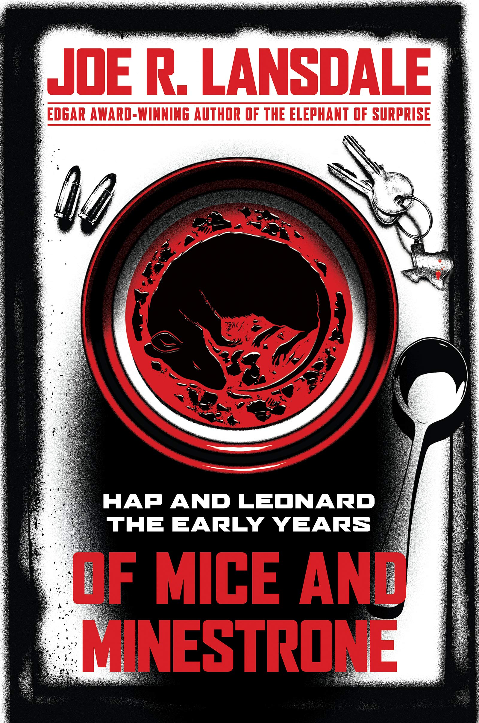 Of Mice and Minestrone: Hap and Leonard: The Early Years