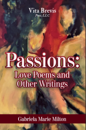 Passions: Love Poems and Other Writings