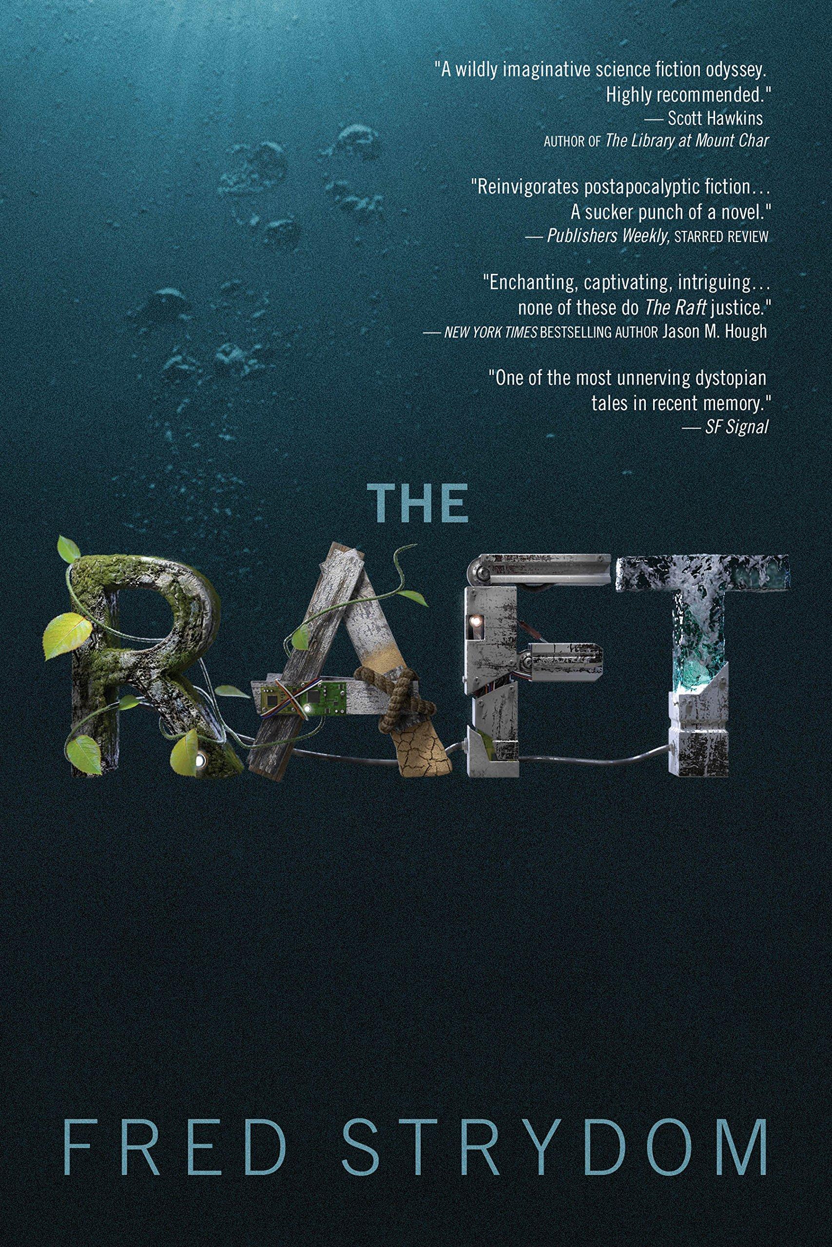 The Raft A Novel