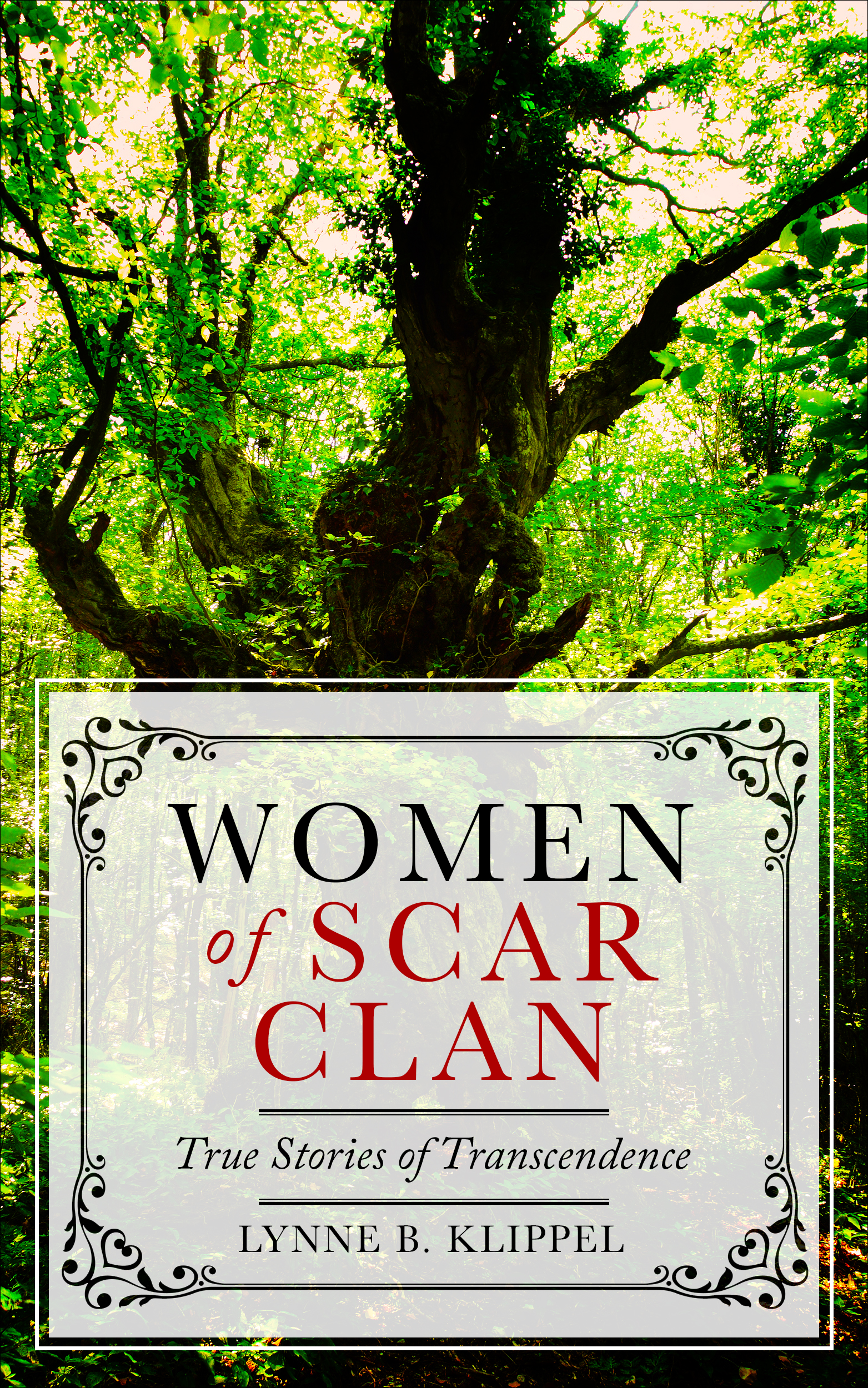 Women of Scar Clan: True Stories of Transcendence
