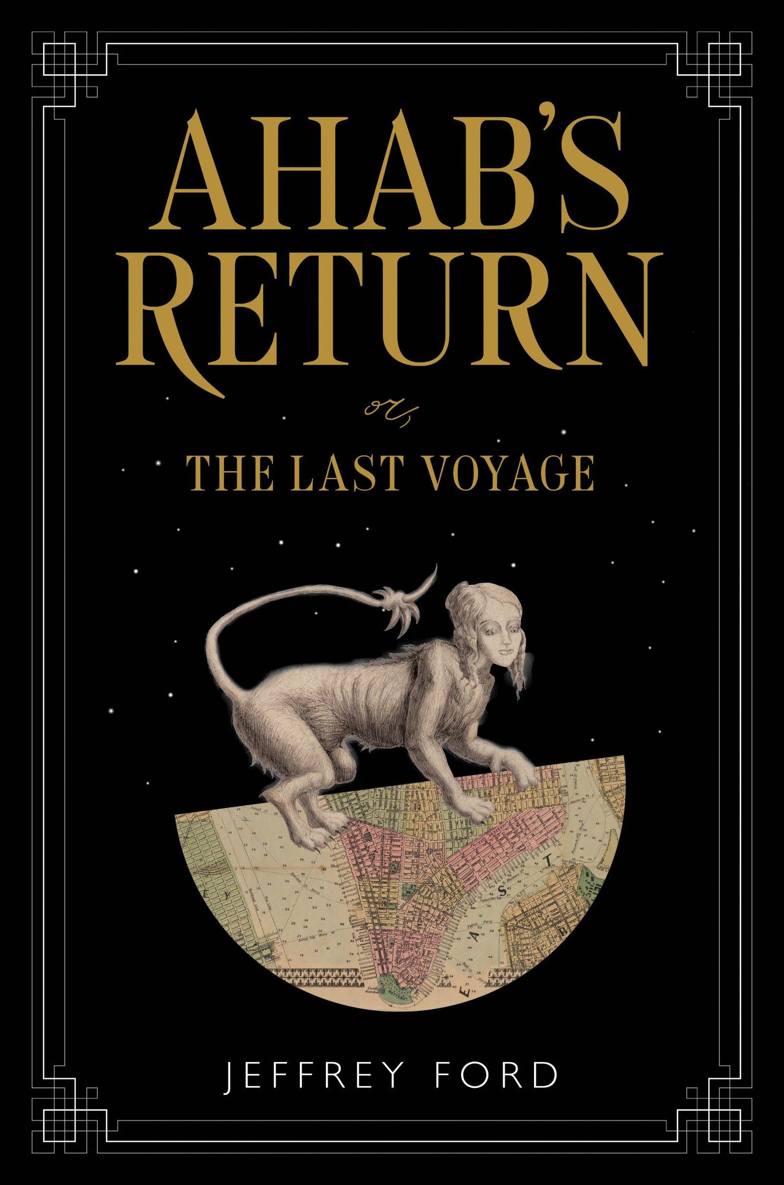 Ahab's Return: or, The Last Voyage