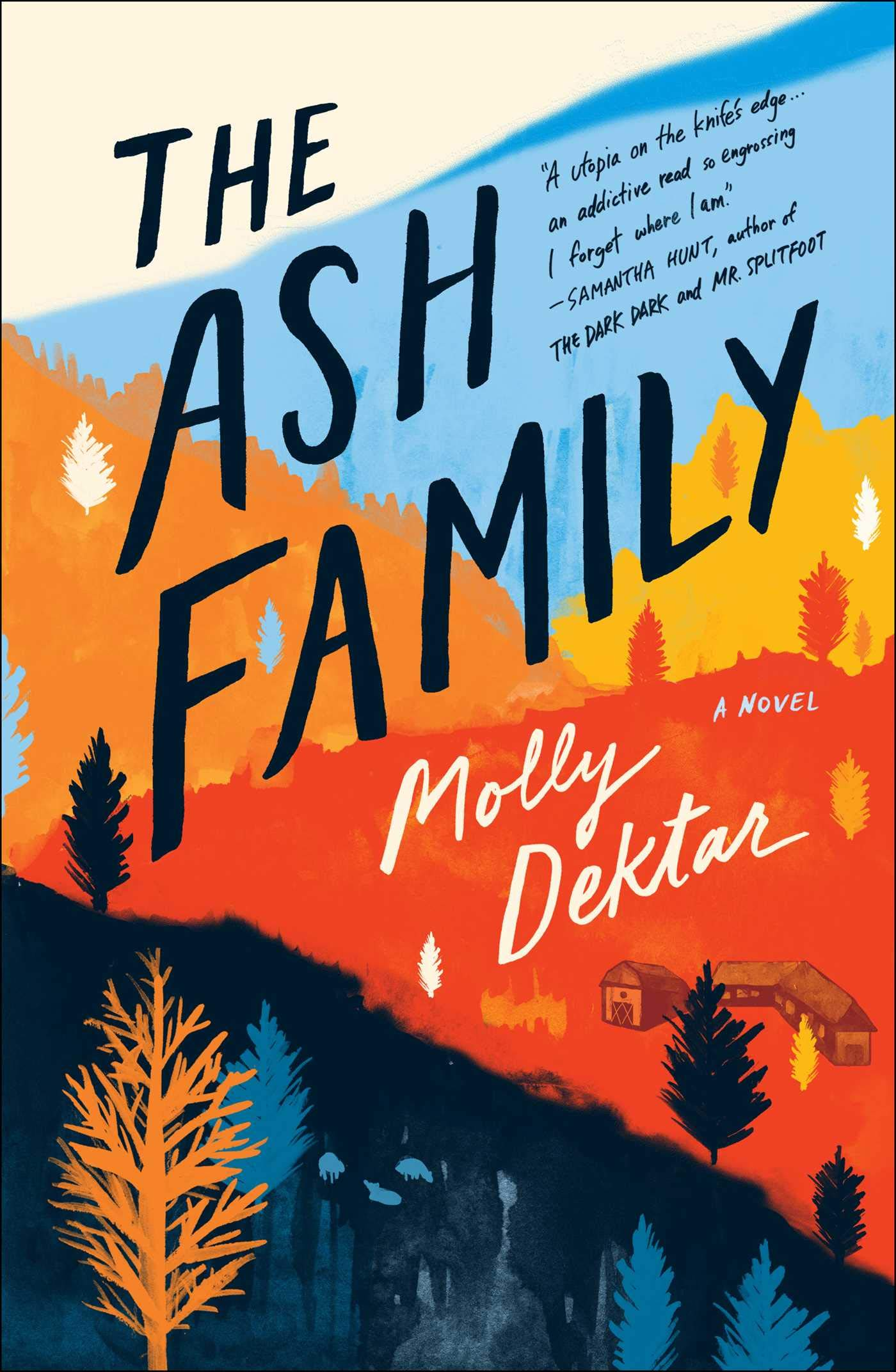 The Ash Family: A Novel
