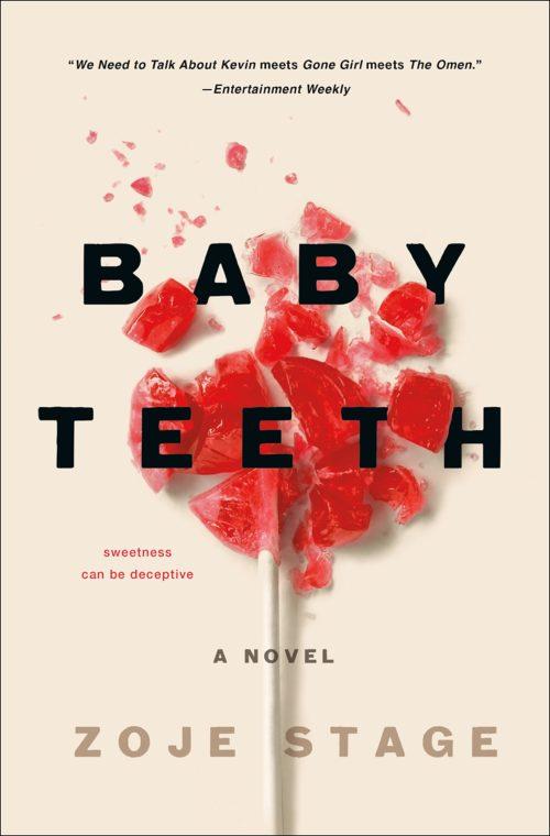 Baby Teeth: A Novel