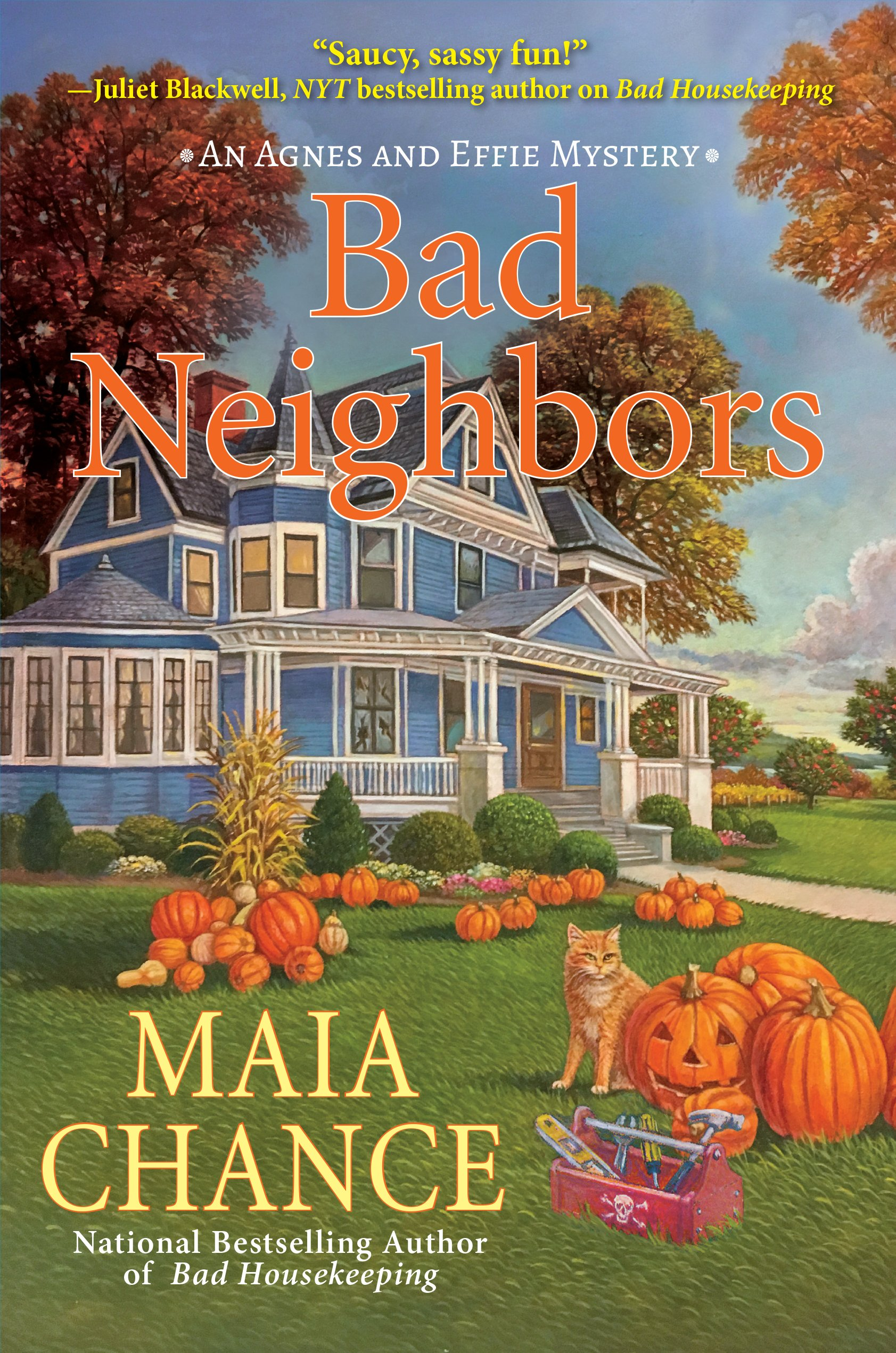Bad Neighbors: An Agnes and Effie Mystery
