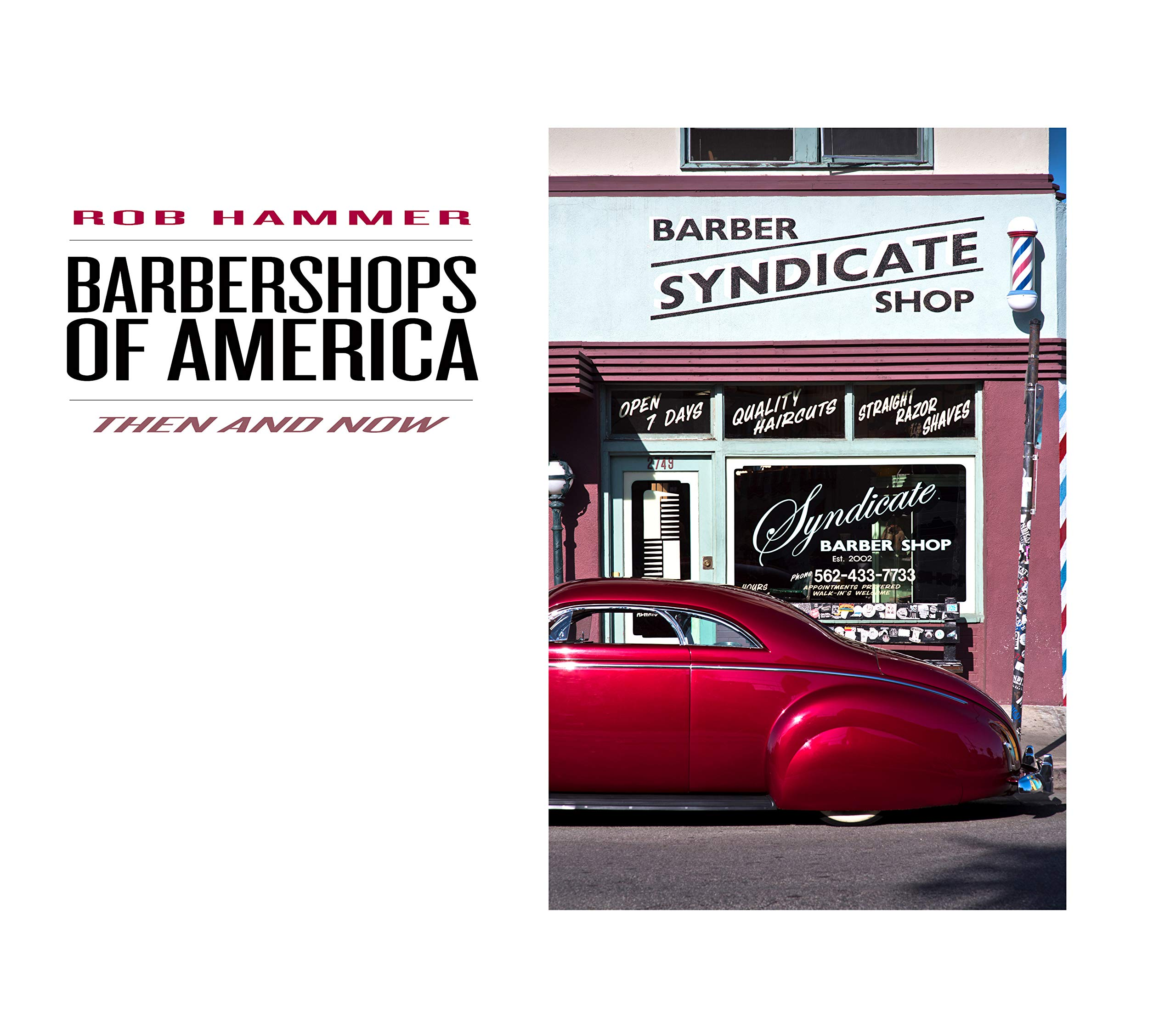 Barbershops of America: Then & Now
