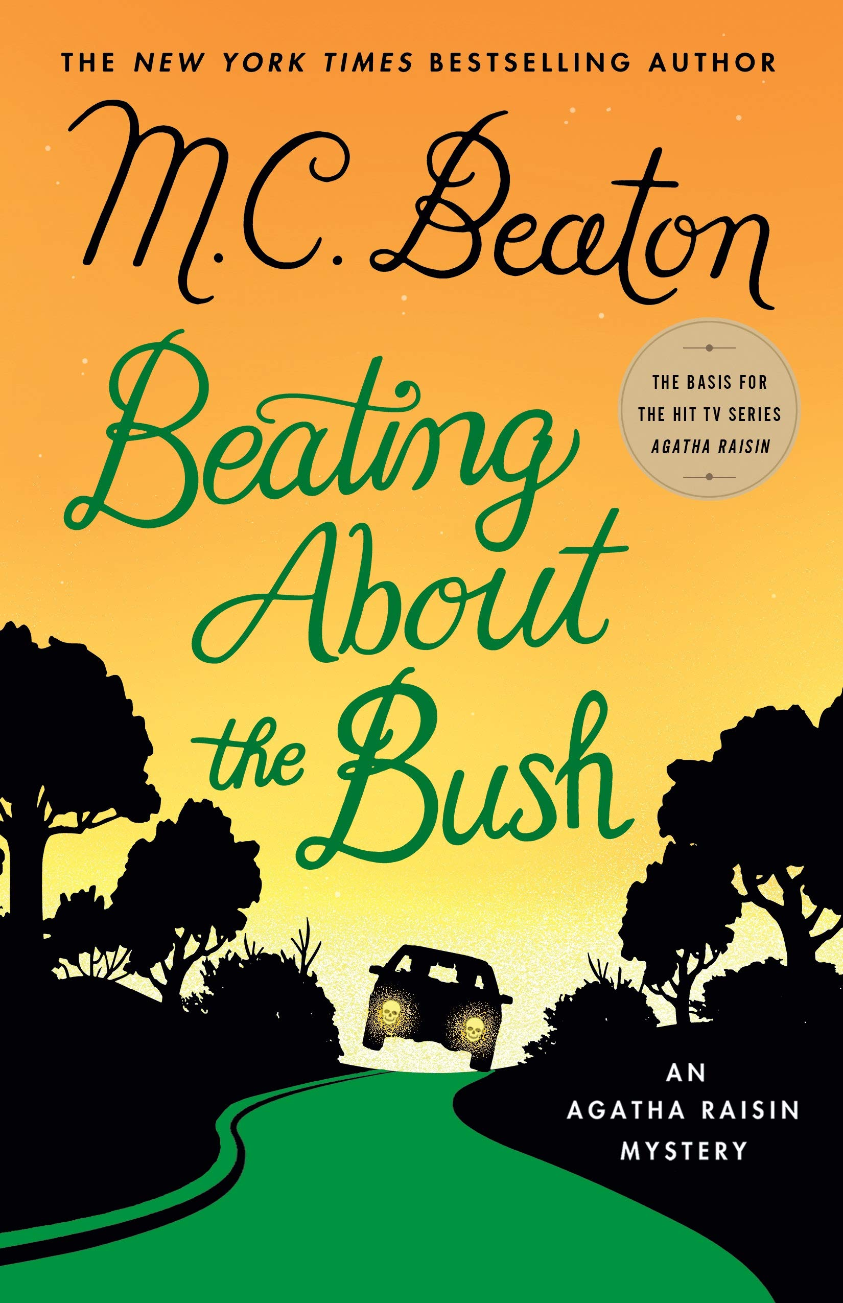 Beating About the Bush: An Agatha Raisin Mystery