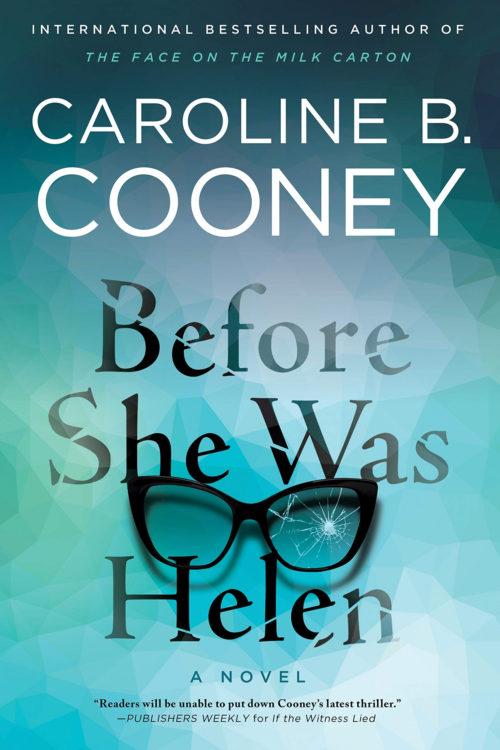Before She Was Helen: A Novel