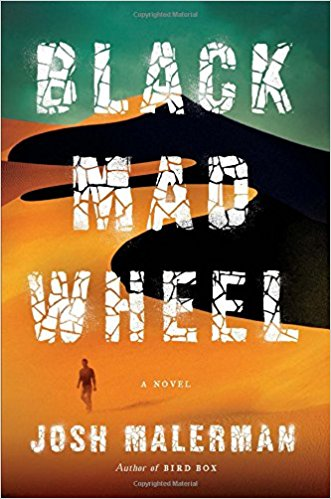 Black Mad Wheel: A Novel