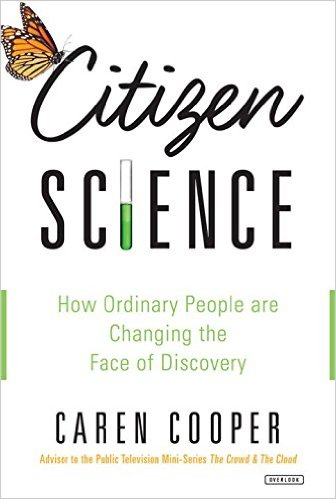 Citizen Science: How Ordinary People are Changing the Face of Discovery