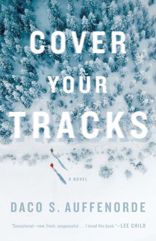 Cover Your Tracks: A novel