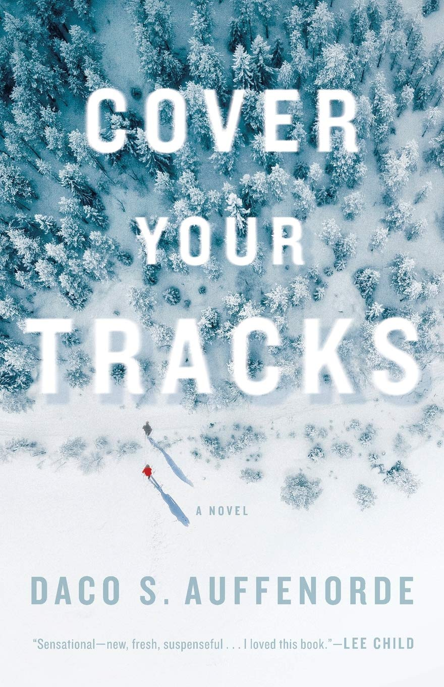 Cover Your Tracks: A novel