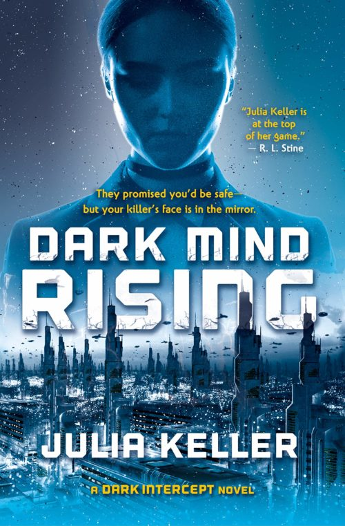 Dark Mind Rising: A Dark Intercept Novel