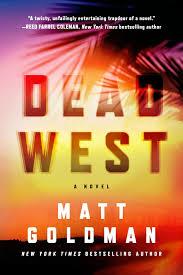 Dead West: A Novel