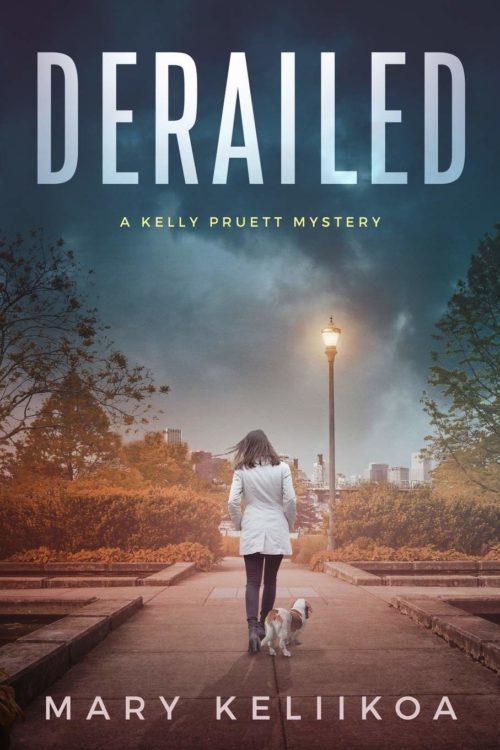 Derailed: A Kelly Pruett Mystery