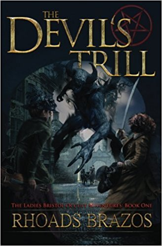 The Devil's Trill: The Ladies Bristol Occult Detective Series Book One