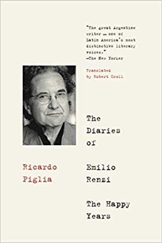 The Diaries of Emilio Renzi: The Happy Years