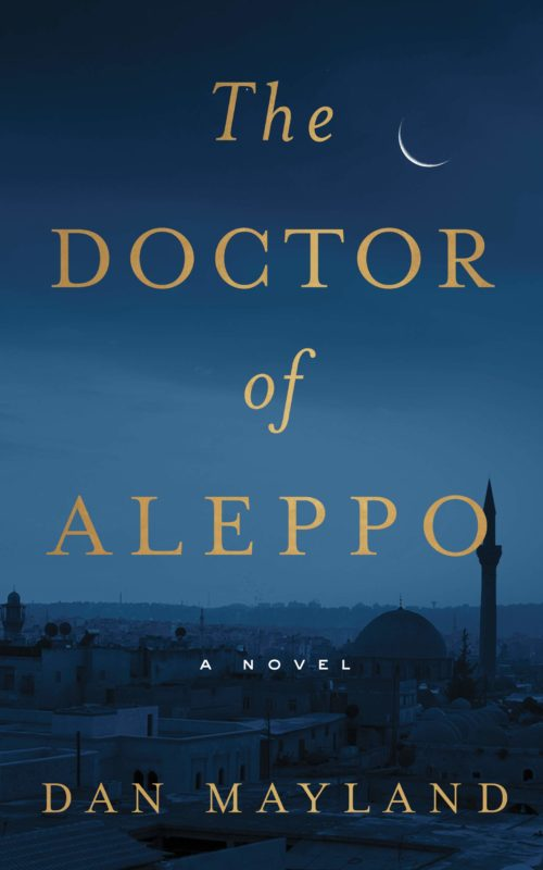 The Doctor of Aleppo: A Novel