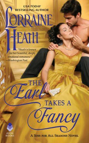 The Earl Takes a Fancy A Sins for All Seasons Novel