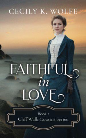 Faithful in Love (Cliff Walk Cousins)