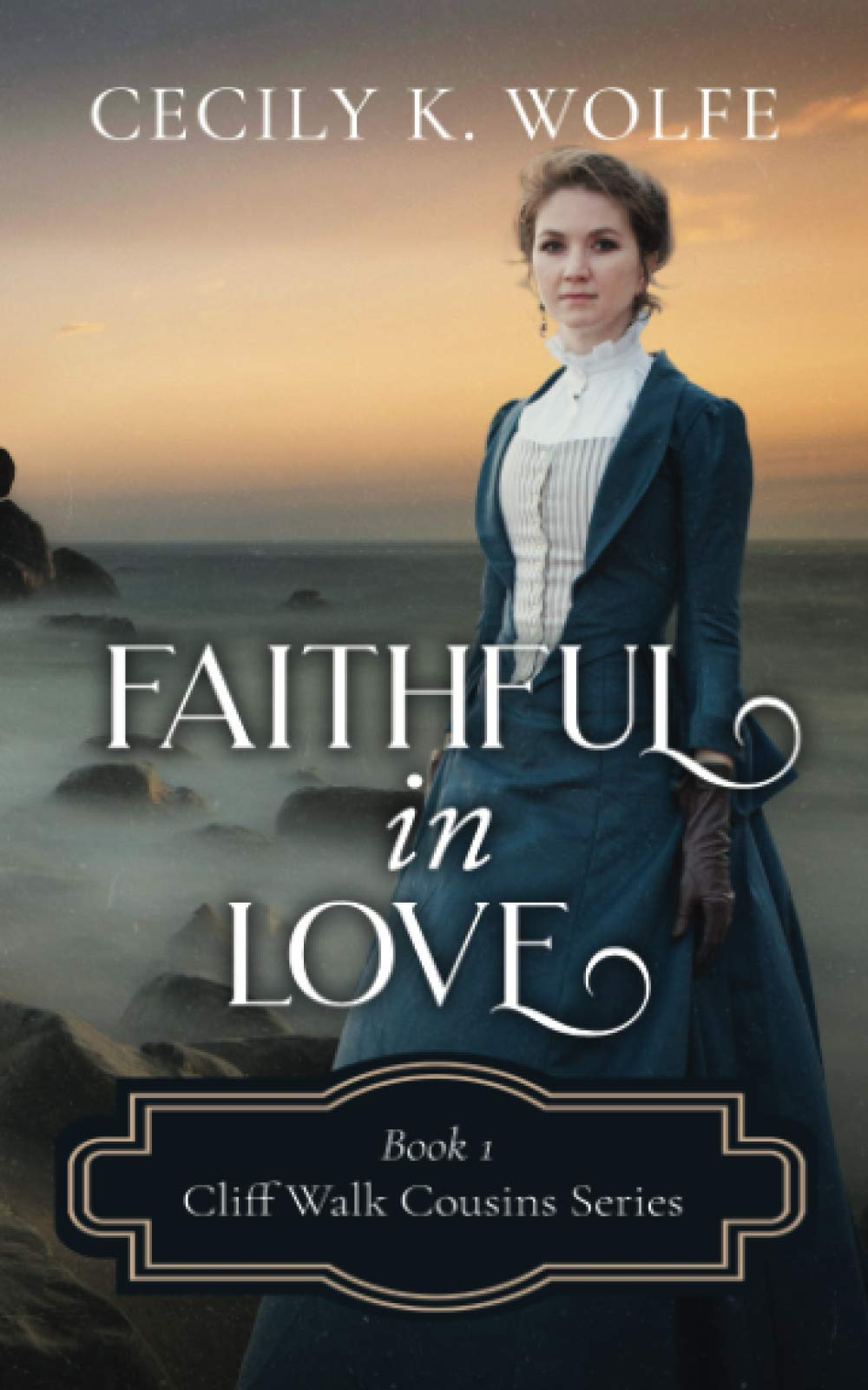 Faithful in Love (Cliff Walk Cousins)