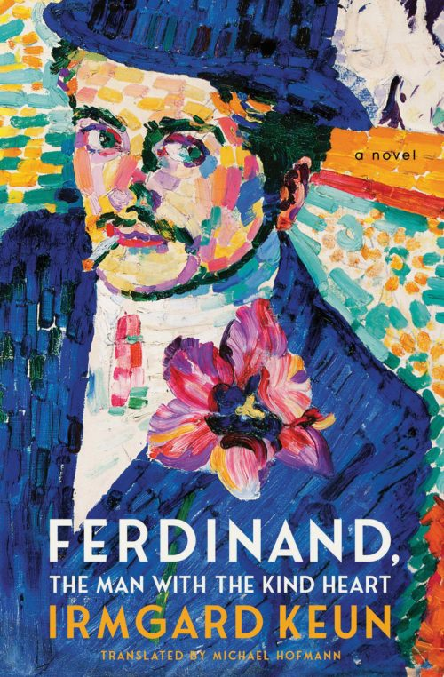 Ferdinand, the Man with the Kind Heart: A Novel