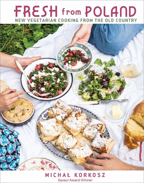 Fresh from Poland: New Vegetarian Cooking from the Old Country