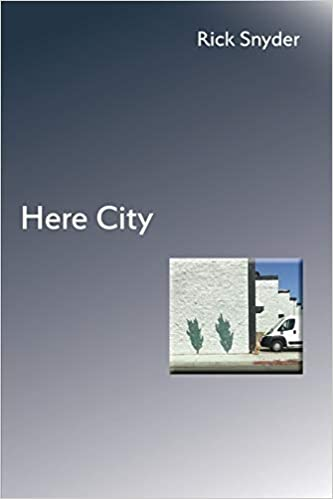 Here City: Poems