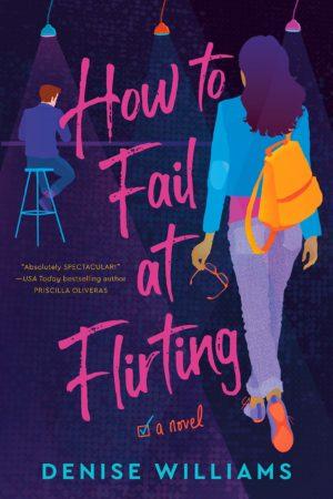 How to Fail at Flirting: A Novel