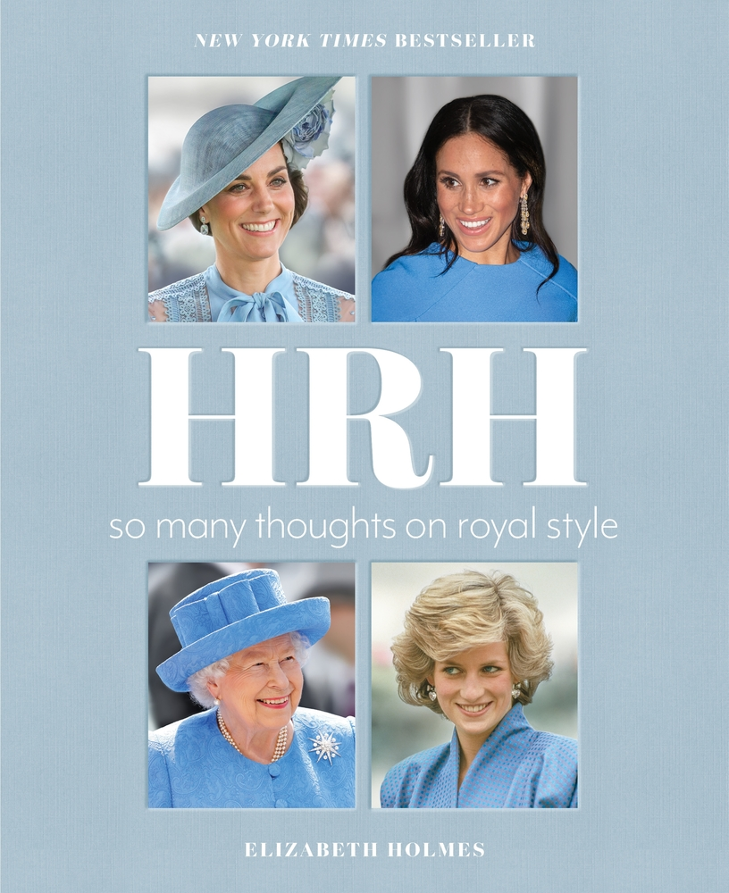 HRH: So Many Thoughts on Royal Style