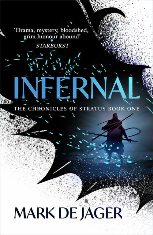 Infernal: The Chronicles of Stratus, Book One