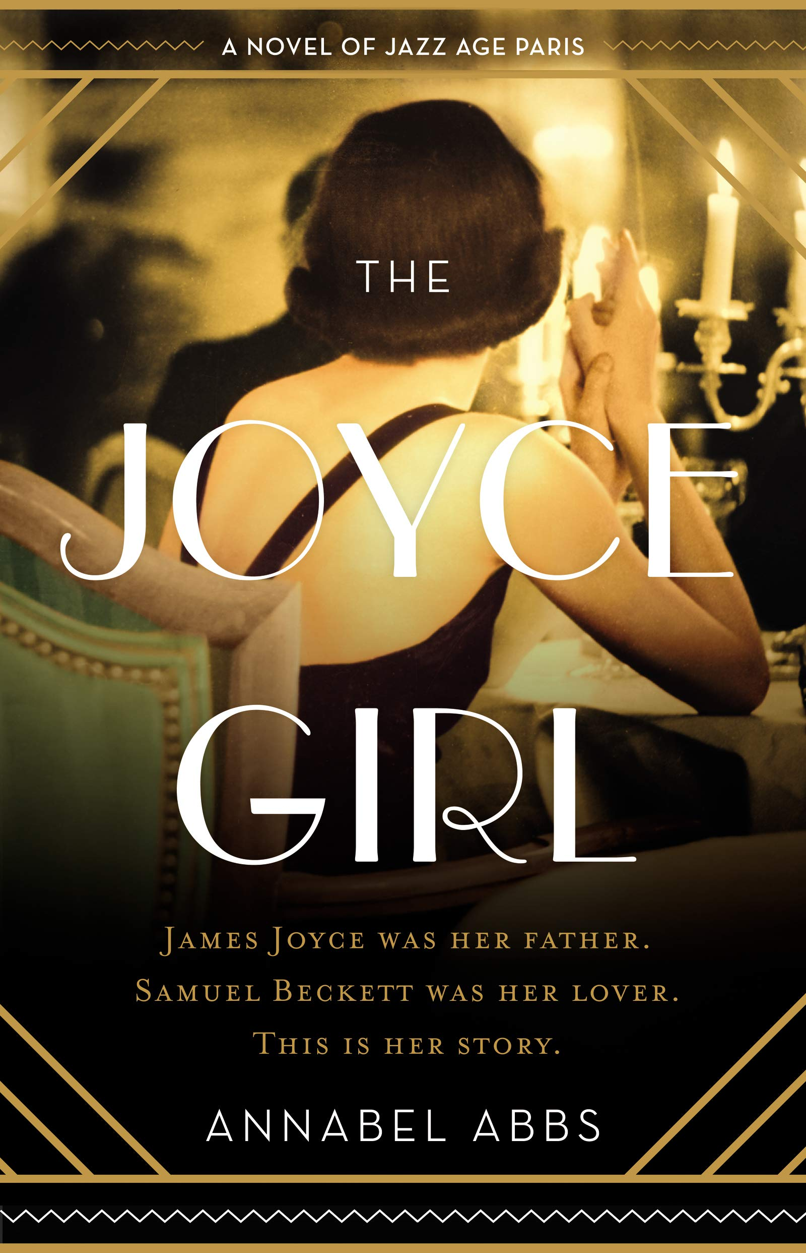 The Joyce Girl: A Novel of Jazz Age Paris