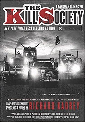 The Kill Society: A Sandman Slim Novel