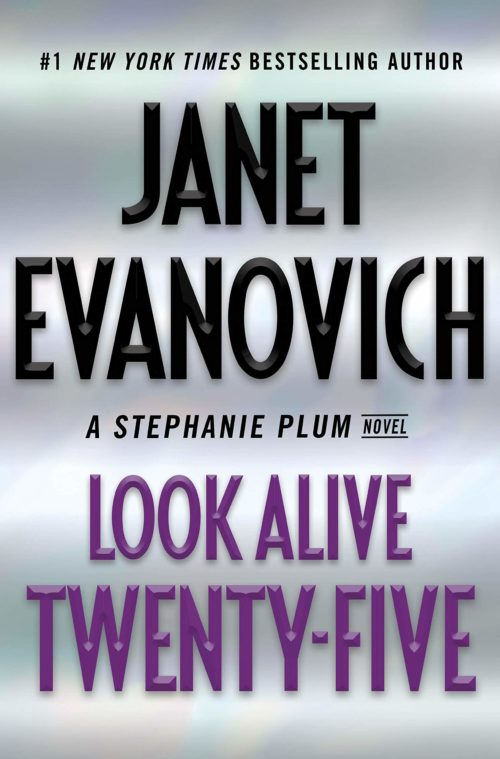 Look Alive Twenty-Five: A Stephanie Plum Novel