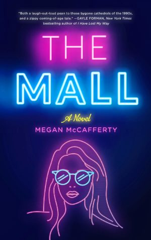 The Mall: A Novel